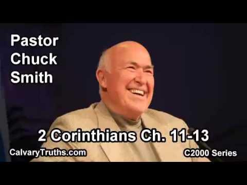 47 2 Corinthians 11-13 - Pastor Chuck Smith - C2000 Series