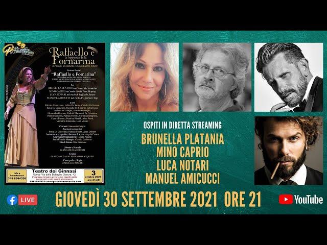 30.09.2021 – Raffaello e Fornarina - Ospiti B. Platania, M. Caprio, L. Notari e M. Amicucci