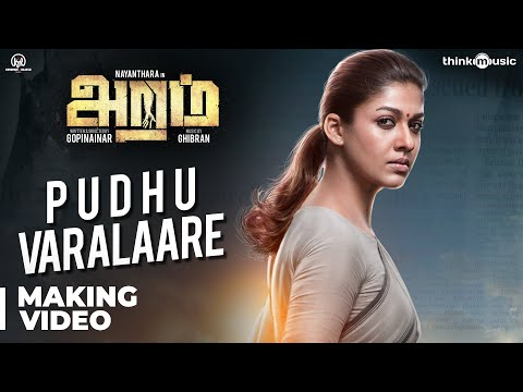Aramm Songs | Pudhu Varalaare Song Making...