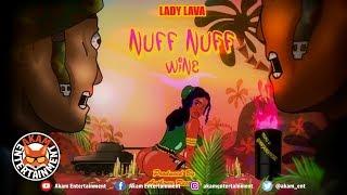 Lady Lava - Nuff Nuff Wine - June 2019
