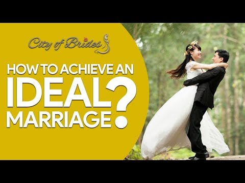 How to achieve an Ideal Marriage? | City of Brides