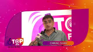Chirag Shah from Ami Ad Agency congratulates Top FM and wishes success | Top FM Radio Station