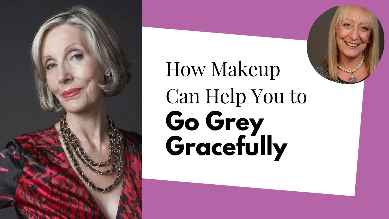 How Makeup Can Help You to Go Grey Gracefully - Makeup for Grey Hair ...