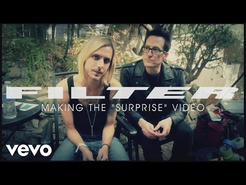 Filter - Surprise (Behind The Scenes)