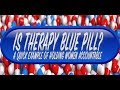 Blue Pill World, Blue Pill Therapy