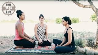 This Yoga Life | Epispode 4 | Chanting