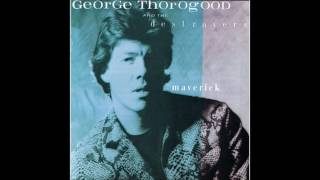 Watch George Thorogood  The Destroyers Dixie Fried video
