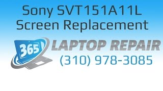 Sony SVT151A11L Screen Replacement How To - By 365
