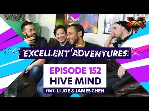 HIVE MIND ft. LI Joe & James Chen! The Excellent Adventures of Gootecks & Mike Ross Ep. 152 (SFV S2)