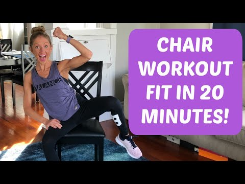 Chair Workout. Get Fit In 20 Minutes!