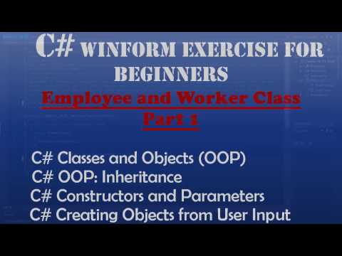 Starting Out With Visual C# - Employee and Worker Class (Intro To Visual C#) - Windows Forms