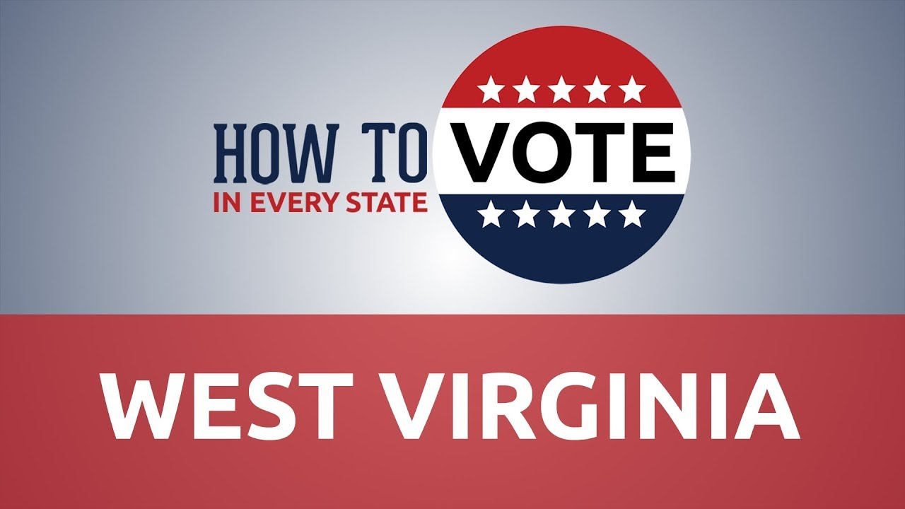 How to Vote in West Virginia in 2018