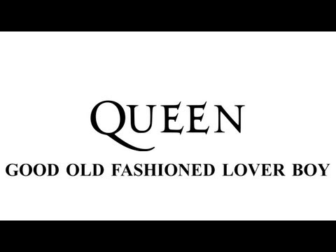 Queen - Good old fashioned lover boy - Remastered [HD] - with lyrics