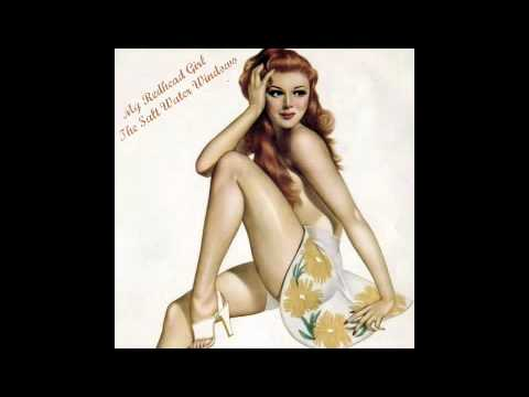 My Redhead Girl - The Salt Water Windows mp3