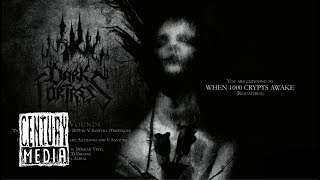 DARK FORTRESS - When 1000 Crypts Awake (Album Track)