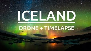 Iceland Drone + Timelapse