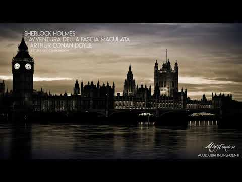 Sherlock Holmes: L'Avventura della Fascia Maculata - A.C. Doyle