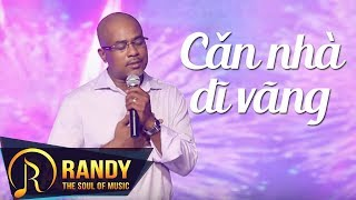 Căn Nhà Dĩ Vãng ‣ Randy (St. Đài Phương Trang) | Nhạc Vàng Hải Ngoại Audio thumbnail