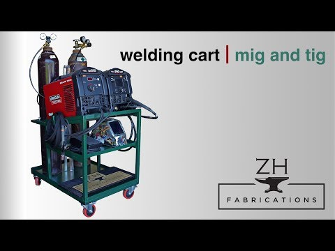 Building a MIG and TIG welding cart  | Fabrication