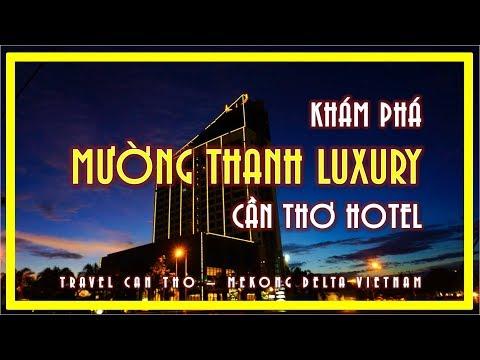 Khách sạn 5* GIÁ RẺ NHẤT Cần Thơ | Muong Thanh Can Tho Hotel | Travel Can Tho | Mekong Delta Viet