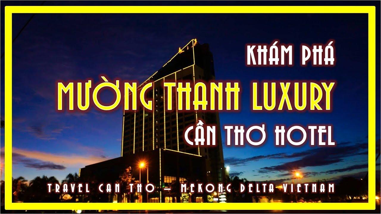 Khách sạn 5* GIÁ RẺ NHẤT Cần Thơ   Muong Thanh Can Tho Hotel   Travel Can Tho   Mekong Delta Viet