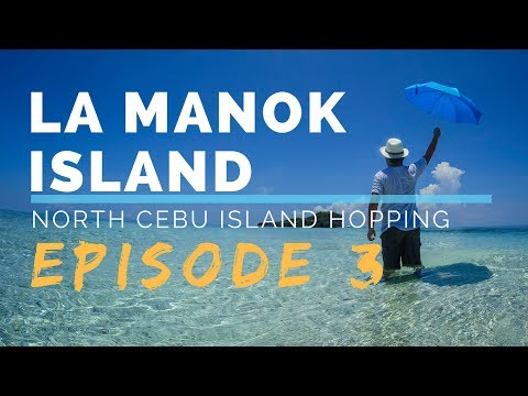 LA MANOK ISLAND | Northern Cebu Island Hopping Episode 3| Travel