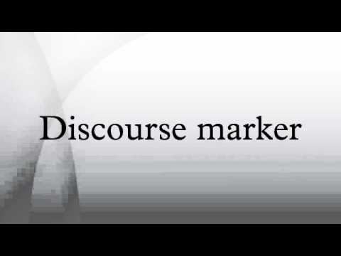 discourse marker Vocabulary building discourse markers discourse markers are expressions that are used to show how discourse is constructed they can show the connection between.
