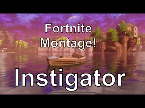 Fortnite Montage-Instigator