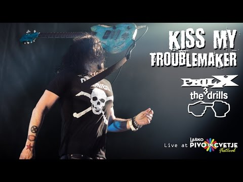 Phil X & The Drills - Kiss My Troublemaker ☆ Live at Laško Beer and Flowers Festival
