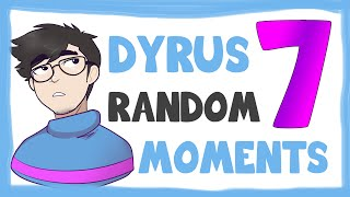 DYRUS RANDOM MOMENTS 7 thumbnail