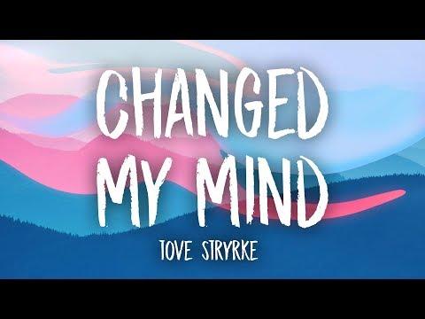 Tove Styrke - Changed My Mind (Lyrics)