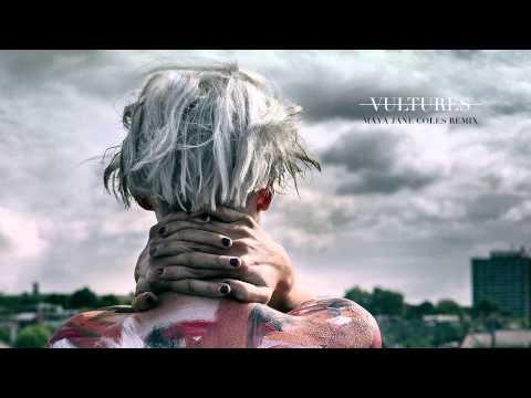 Vaults - Vultures (Maya Jane Coles Remix)