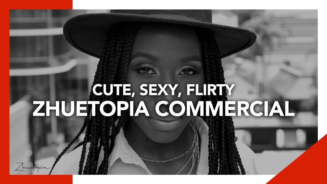 Cute, Sexy, Flirty Zhuetopia Commercial