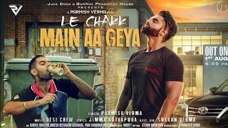Le Chakk Main Aa Geya||Parmish Verma|| Desi Crew|| THE VIRAL STUFF|| 2017