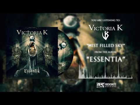 VICTORIA K - Mist Filled Sky (OFFICIAL AUDIO)