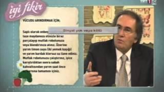 PROF. DR. İBRAHİM SARAÇOĞLU'NDAN VÜCUT ARINDIRICI KÜR
