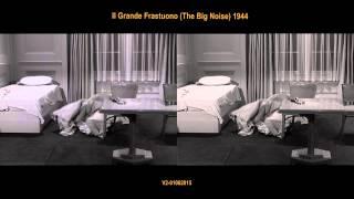 Il Grande Frastuono (The Big Noise) 1944 - comparison