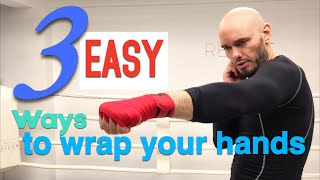 3 EASY ways t๐ wrap hands for boxing, MMA, and Muay Thai