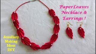 Paper Leaves Necklace & Earrings ~ DIY Jewellery making Ideas ~ Easy Steps /Tutorial...