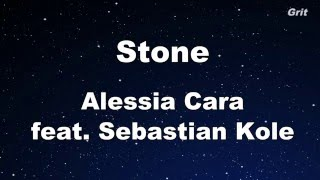 Stone - Alessia Cara Karaoke ft. Sebastian Kole 【With Guide Melody】Instrumental