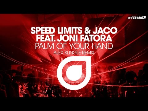 Speed Limits & Jaco feat. Joni Fatora - Palm Of Your Hand (Alex Klingle Remix) [OUT NOW]
