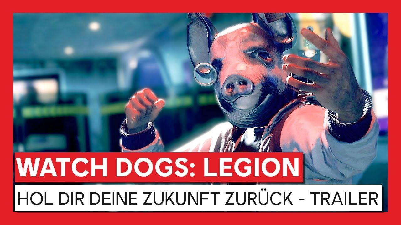 Watch Dogs: Legion - Hol dir deine Zukunft zurück - Trailer   Ubisoft