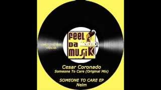 Cesar Coronado - Someone to Care