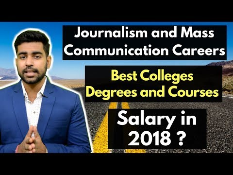 Journalism And Mass Communication Career In India | After 12th | After Graduation | Salary | Scope