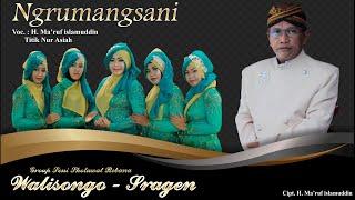Download lagu NGRUMANGSANI (VERSI PRAHU LAYAR) - H. MA'RUF ISLAMUDDIN FEAT. TITIK NUR ASIAH