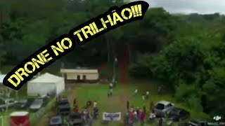 TRILHAS DE MOTO - VIDEO DO DRONE NO 4° TRILHÃO DE PASSABÉM