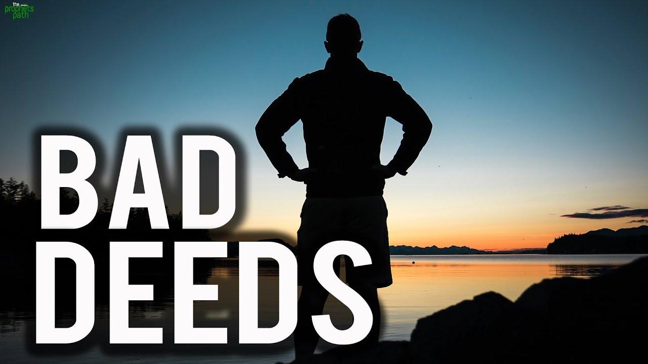Image result for bad deeds