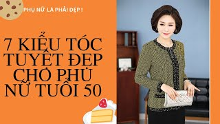 7 kiểu tóc tuyệt đẹp cho phụ nữ trung niên tuổi 50/ Thời trang trung niên