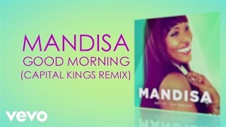 Mandisa - Good Morning (Capital Kings Remix/Lyric Video)