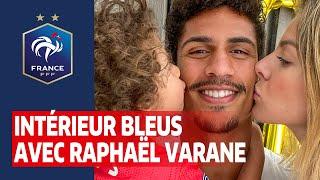 Intérieur Bleus avec Raphaël Varane Equipe de France I FFF 2020